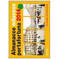 Almanacco milanese portafortuna 2014