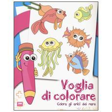 Voglia di colorare. Colora gli amici del mare