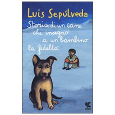 Storia di un cane e del bambino a cui insegn� la fedelt�