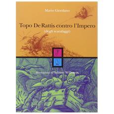 Topo de' Rattis contro l'impero (degli scarafaggi)