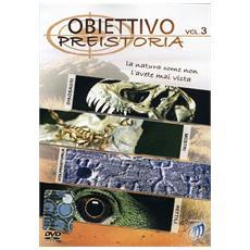 Obiettivo #03 - Preistoria