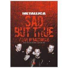 Dvd Metallica-sad But True-live In Balt.