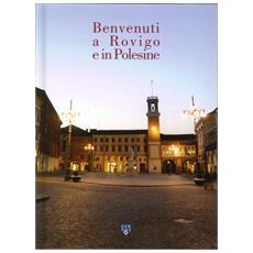 Benvenuti a Rovigo e in Polesine