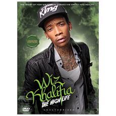 Wiz Khalifa - The High Life: Unauthorized