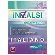 Prove INVALSI di italiano. Per la 3� classe della Scuola media