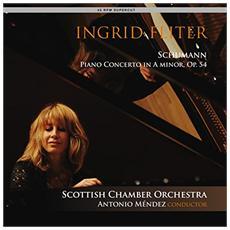 Ingrid Fliter / Scottish Chamber Orchestra / Antonio Mendez - Schumann: Piano Concerto In A Minor