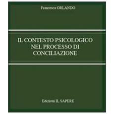 Il contesto psicologico nel processo di conciliazione