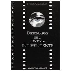 Dizionario del cinema indipendente