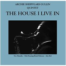 Archie Shepp + Lars Gullin Quintet - The House I Live In