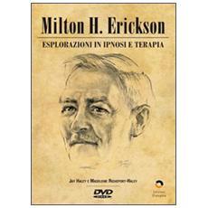 Esplorazioni in ipnosi e terapia. Con DVD