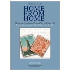 Home from home. La comunità eoliana di Norwich, NY (USA) . Ediz. italiana e inglese