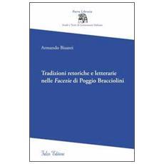 Tradizioni retoriche e letterarie nelle facezie di Poggio Bracciolini