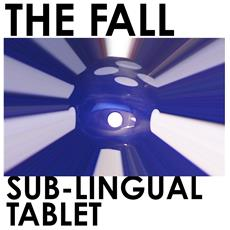 Fall (The) - Sub-lingual Tablet (2 Lp)