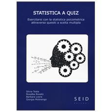 Statistica a quiz. esercitarsi con la statistica psicometrica attraverso questiti a scelta multipla