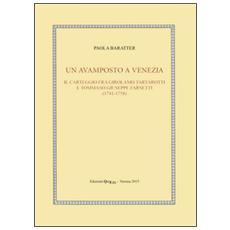 Un avamposto a Venezia. Il carteggio tra Girolamo Tartarotti e Tommaso Giuseppe Farsetti (1741-1758)