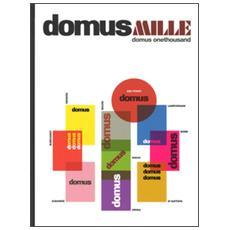 Domus milleDomus onethousand
