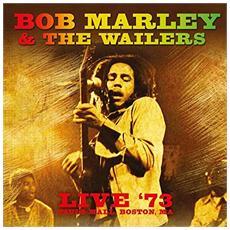 Bob Marley & The Wailers - Live '73 Paul's Mall, Boston Ma 180gr