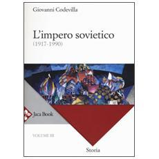Storia della Russia e dei paesi limitrofi. Chiesa e impero. Vol. 3: L'impero sovietico (1917-1990) .