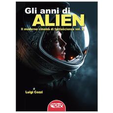 Luigi Cozzi - Gli Anni Di Alien