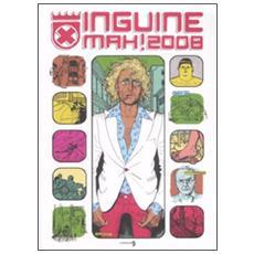 Inguine mah! (2008)