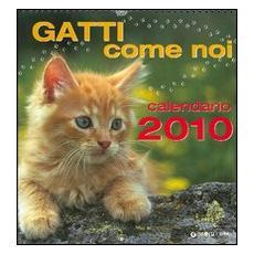 Gatti come noi. Calendario 2010