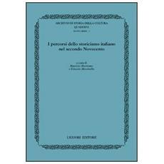 Percorsi dello storicismo italiano nel secondo Novecento (I)