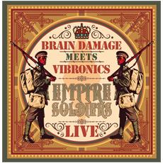 Brain Damage Meets Vibronics - Empire Soldiers Live (2 Lp)