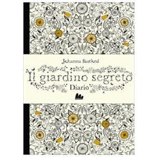 Johanna Basford - Il Giardino Segreto - Diario