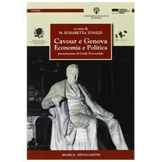 Cavour e Genova. Economia e politica