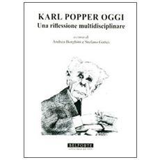 Karl Popper oggi. Una riflessione multidisciplinare