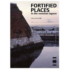 Fortified places in the Venetian Lagoon