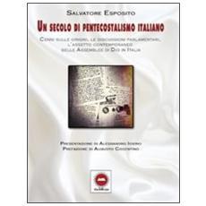 Un secolo di pentecostalismo italiano