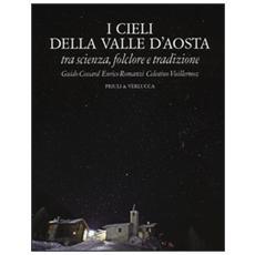I cieli della Valle d'Aosta. Tra scienza, folclore e tradizione