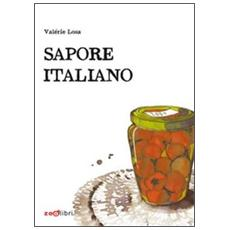 Sapore italiano. Piccole storie di pranzi domenicali