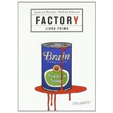 Factory. Vol. 1