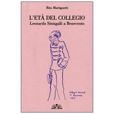 L'età del collegio. Leonardo Sinisgalli a Benevento