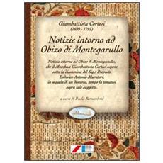 Notizie intorno a Obizo (Obizzo) di Montegarullo