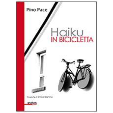 Haiku in bicicletta