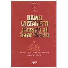 David Lazzaretti davanti al Sant'Offizio. Documenti e atti della suprema Sacra Congregazione sulla causa Lazzaretti