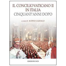 Il Concilio Vaticano II in Italia cinquant'anni dopo