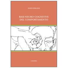 Basi neuro-cognitive del comportamento