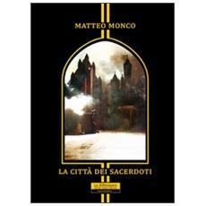 La città dei sacerdoti