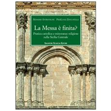 La messa è finità? Pratica cattolica e minoranze religiose nella Sicilia centrale