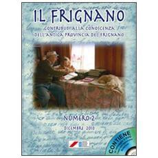 Il Frignano. Contributi alla conoscenza dell'antica provincia del Frignano. Con DVD. Vol. 2