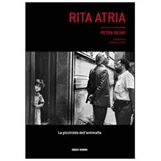 Rita Atria. La picciridda dell'antimafia