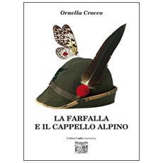 La farfalla e il cappello alpino