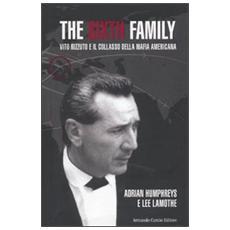 The sixth family. Il collasso della mafia americana