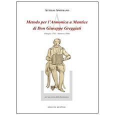 Metodo per l'armonica a mantice di don Giuseppe Greggiati (Ostiglia 1793-Mantova 1866)
