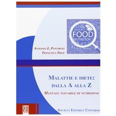 Malattie e diete. Dalla A alla Z