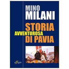 Storia avventurosa di Pavia